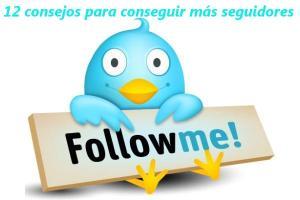 12 consejos para incrementar tu número de seguidores en twitter